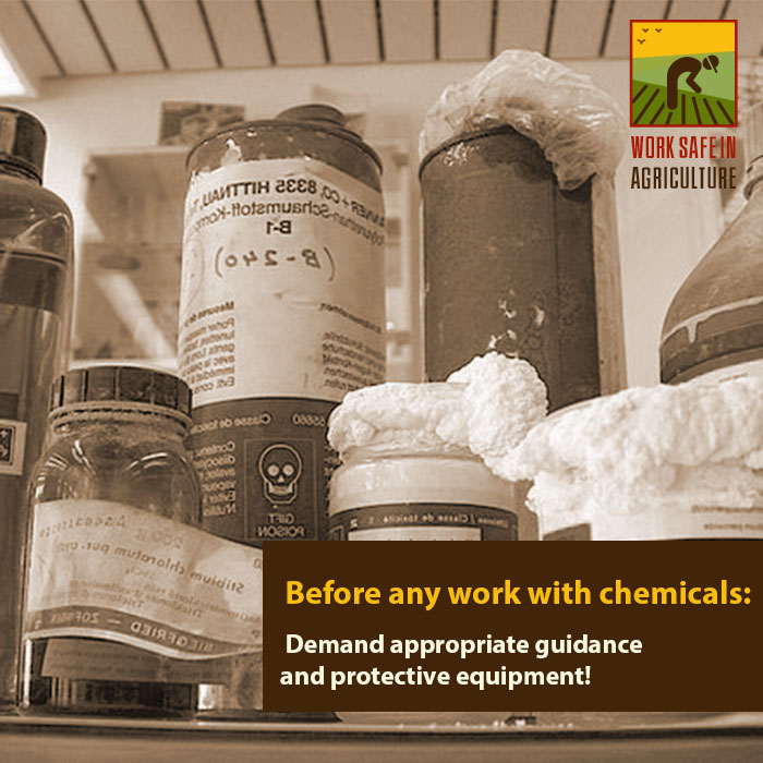 Before any work with chemicals, demand appropriate guidance and protective equipment!