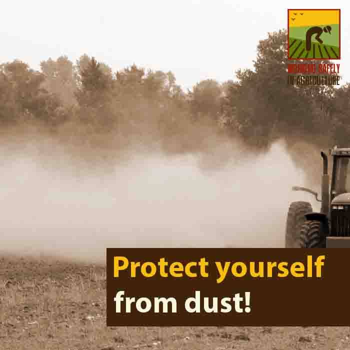 Protect yourself from dust in agriculture work!
